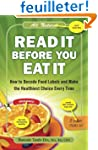 Read It Before You Eat It: How to Dec...