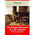 Les Rougon-Macquart (Les 20 volumes) + Annexes (Annoté)