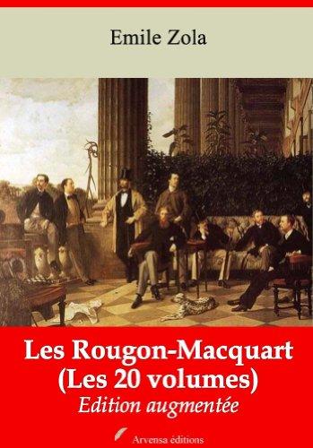 Les Rougon-Macquart (Les 20 volumes) + Annexes (Annoté)  por Emile Zola