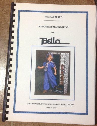 Les poupées mannequins de Bella (Connaissance raisonnée de la poupée et du jouet anciens)