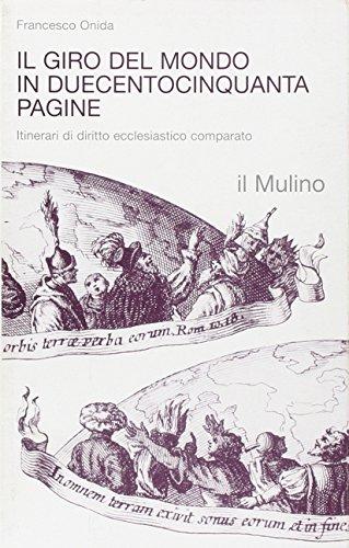 il-giro-del-mondo-in-duecentocinquanta-pagine-itinerari-di-diritto-ecclesiastico-comparato