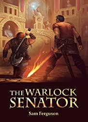 The Warlock Senator (The Dragon's Champion Book 2)