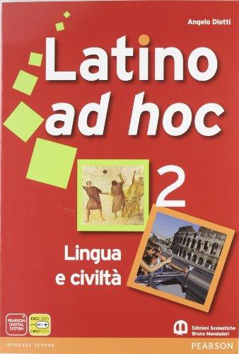 Latino ad hoc. Per le Scuole superiori. Con espansione online: 2