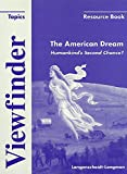 Viewfinder Topics, The American Dream