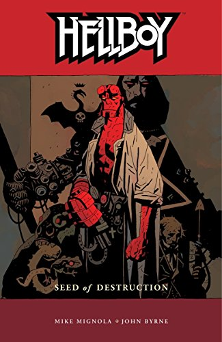 Hellboy Volume 1: Seed of Destruction: Seed of Destruction v. 1