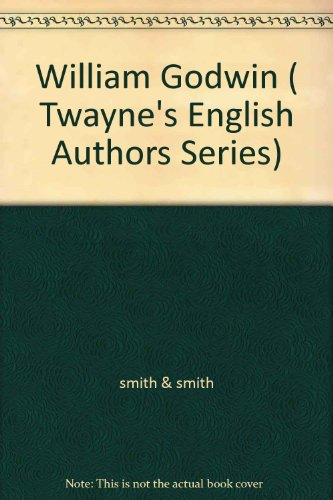 William Godwin ( Twayne's English Authors Series)