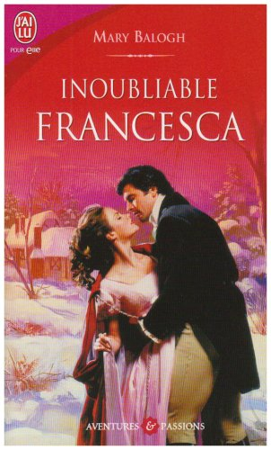 Inoubliable Francesca par Mary Balogh
