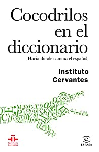 Cocodrilos en el diccionario par  Instituto Cervantes
