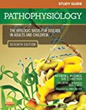 Study Guide for Pathophysiology: The Biological Basis for Disease in Adults and Children