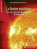 La fusion nucléaire - Un espoir pour une énergie propre et inépuisable