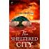 The Sheltered City