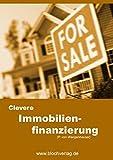 Clevere Immobilien-Finanzierung: Tipps und Tricks zur Immobilienfinanzierung & Baufinanzierung