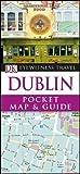 Dublin Pocket Map and Guide (DK Eyewitness Travel Guide)