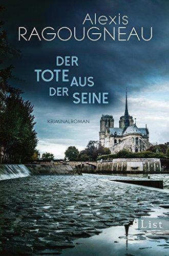 Ragougneau, Alexis: Der Tote aus der Seine