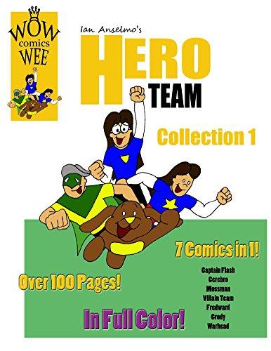 Ian Anselmo's Hero Team (English Edition)