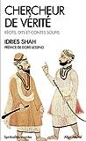 Chercheur de vérité: Récits, dits et contes soufis