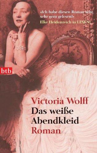 Das weiße Abendkleid: Roman