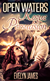 Open Waters (Rogue Persuasion Book 3)