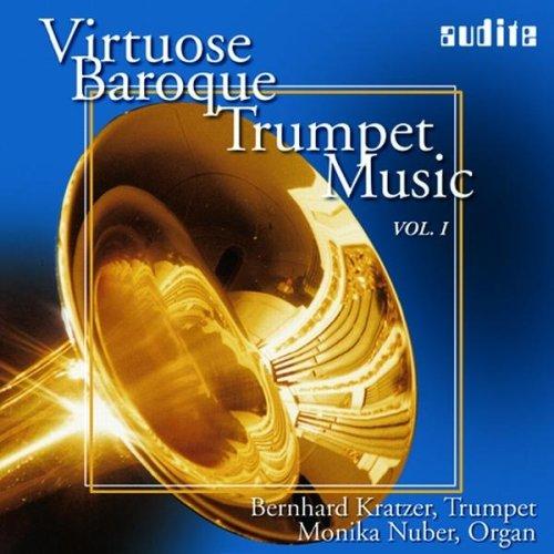 Albinoni/ Purcell/ Martini/ Stradella/ Torelli… : Virtuose Baroque Trumpet Music Vol. 1