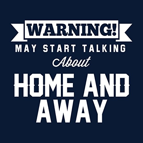 Warning May Start Talking About Home And Away Womens Sweatshirt Navy blue