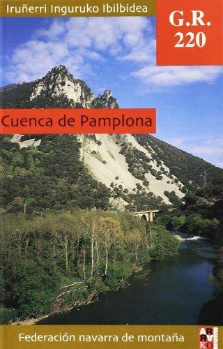 Gr 220 Cuenca de Pamplona = iruñerri inguruko ibilbidea