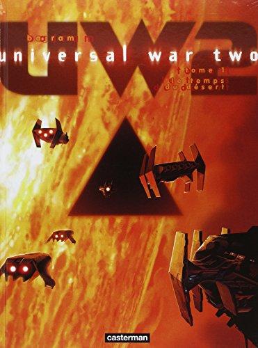 universal-war-two-tome-1-le-temps-du-dsert