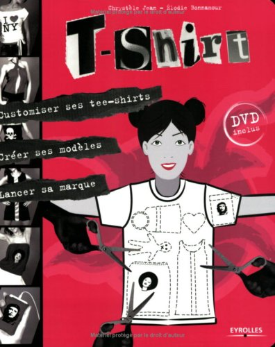 t-shirt-customiser-ses-tee-shirts-creer-ses-modeles-lancer-sa-marque-1dvd-autodidakt