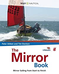 The Mirror Book - Mirror Sailing from Start to Finish