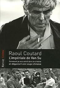 L'Impériale de Van Su par Raoul Coutard