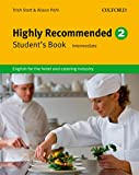 Highly Recommended 2: Intermediate. B1-B2 Student's Book: English for the hotel and catering industry