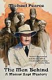 The Men Behind: A Mamur Zapt Mystery (Mamur Zapt Mysteries (Paperback))