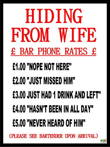 funny-bar-sign-12mm-rigid-plastic-sign-hiding-from-wife-humorous-pub-phone-rates-200mm-x-150mm