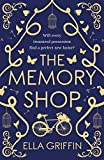 The Memory Shop by Ella Griffin