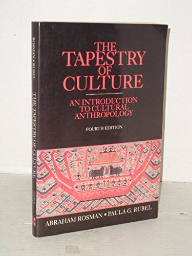 The Tapestry of Culture An Introduction to Cultural Anthropology