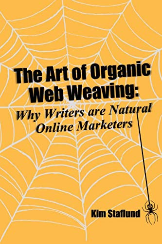 Industrie-crawler (The Art of Organic Web Weaving: Why Writers are Natural Online Marketers)