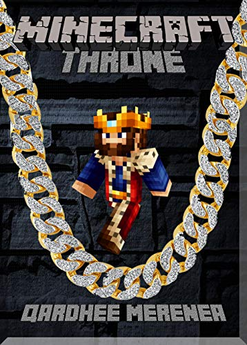 Own Your Throne in Minecraft Guide : (An Unofficial Minecraft Book) (English Edition)