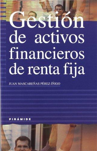 Gestión de activos financieros de renta fija (Empresa Y Gestión) por Juan Mascareñas Pérez-Íñigo