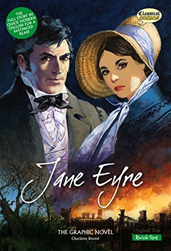 Jane Eyre: Quick Text: The Graphic Novel (Classical Comics) por Charlotte Bronte