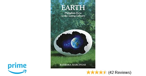Earth: Pleiadian Keys to the Living Library: Amazon co uk