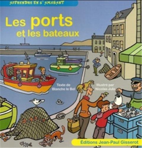 Les ports et les bateaux