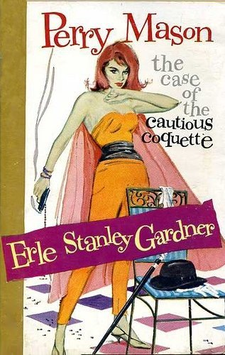 The Case of the Cautious Coquette (Perry Mason Series Book ...