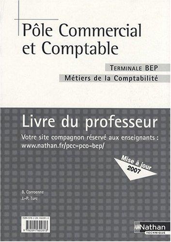 Pôle commercial et comptable Tle BEP comptabilité : Livre du professeur
