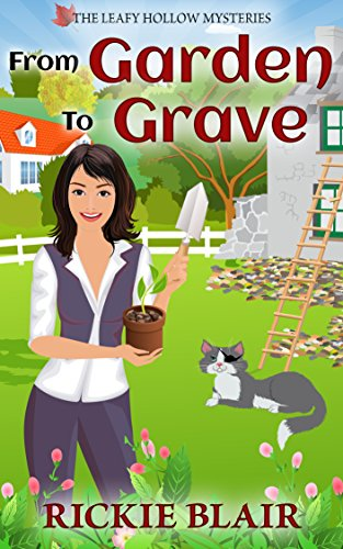 From Garden To Grave (The Leafy Hollow Mysteries Book 1) (English Edition)