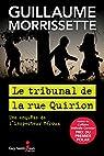 Le tribunal de la rue Quirion par Morrissette