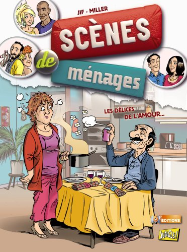 Scènes de ménages, Tome 2 : Les délices de l'amour...
