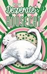 Desperate Housecat, tome 2 par Arai