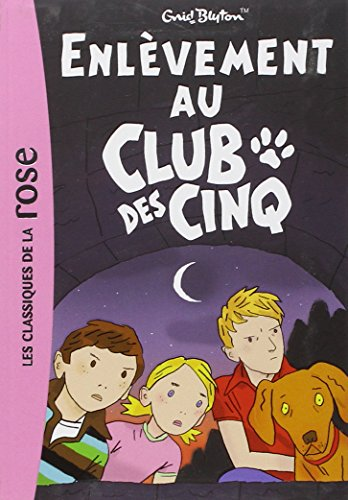 Le Club des Cinq, Tome 15 : Enlèvement au Club des Cinq Pdf - ePub - Audiolivre Telecharger