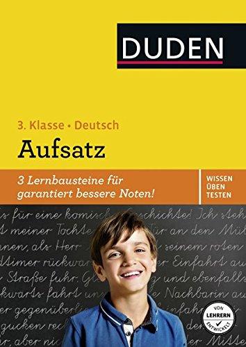 Wissen – Üben – Testen: Deutsch – Aufsatz 3. Klasse