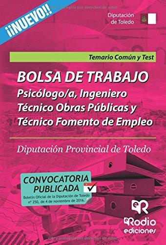 Psicólogo/a, Ingeniero Técnico Obras Públicas y Técnico Fomento de Empleo. Temario Común y test. Bo (OPOSICIONES)