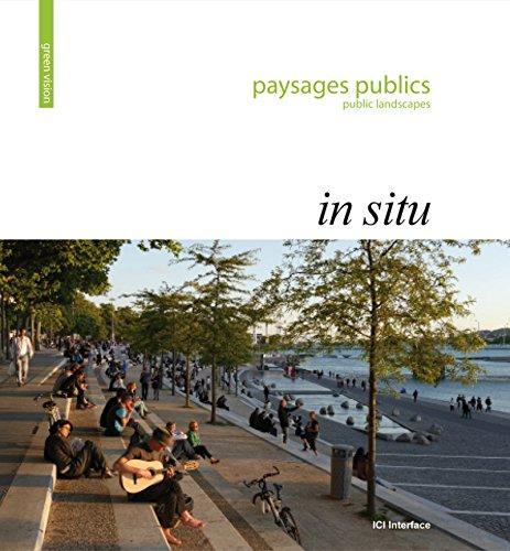 Paysages publics - Public landscapes: In Situ